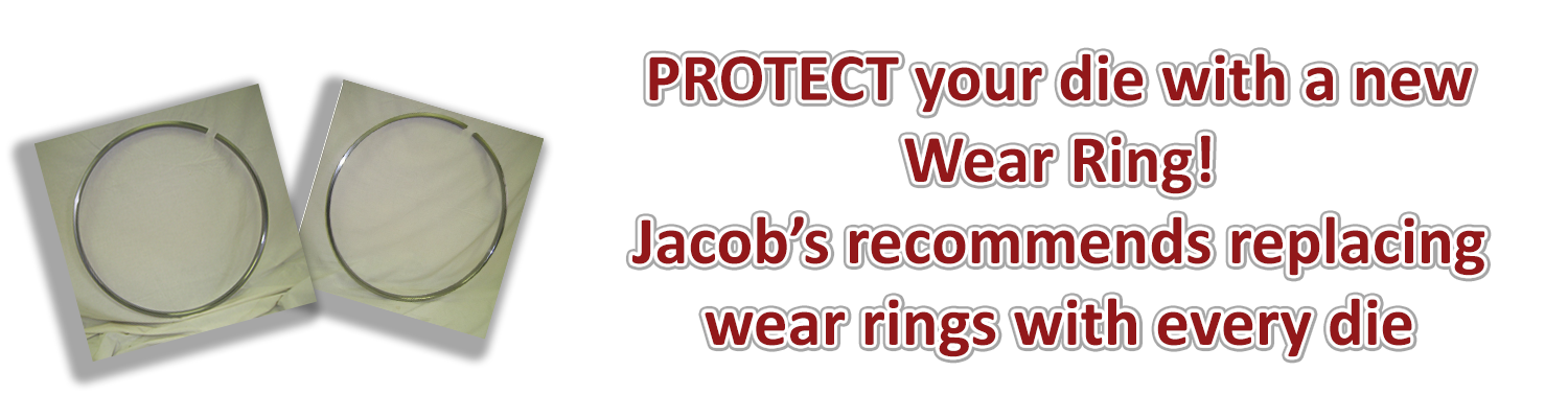 protect your new die with a new wear ring, jacobs recommends replacing wear rings with every die